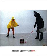 Couverture de la publication : Passage à découvert 2009