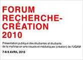 Couverture de la publication : Forum recherche-création 2010