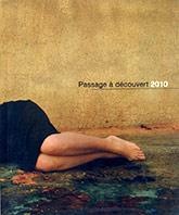 Couverture de la publication : Passage à découvert 2010