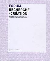 Couverture de la publication : FORUM RECHERCHE-CRÉATION 2013