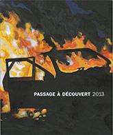 Couverture de la publication : Passage à découvert 2013